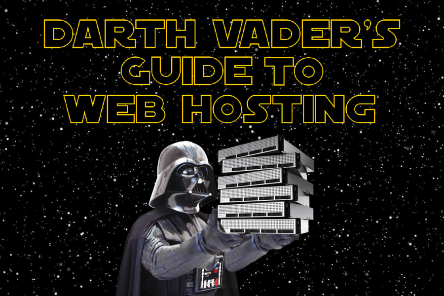 Darth Vader's Guide to Web Hosting
