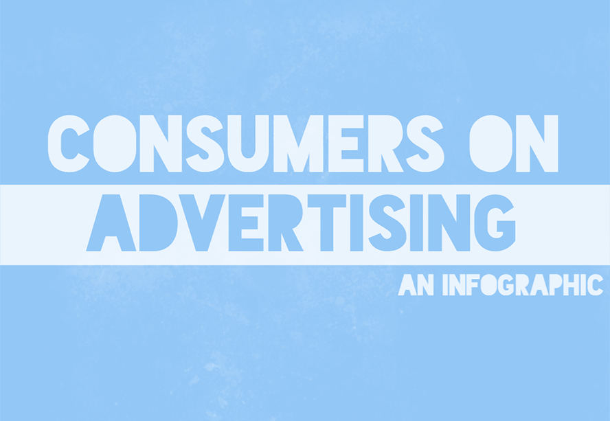 Infographic: What Consumers Think of Advertising
