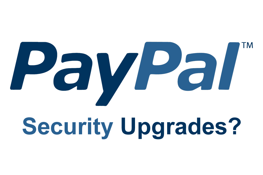 What Do PayPal's Security Upgrades Mean For You?