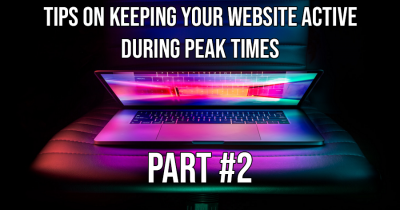 Simple Tips for keeping your website alive during peak periods! #2
